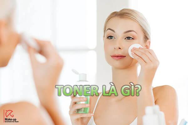 [Hỏi Đáp] Toner là gì? Toner có công dụng gì?