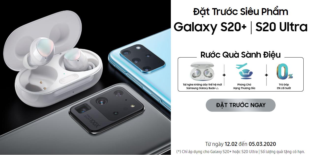 Danh sách cửa hàng có thể đặt trước/pre-order Samsung Galaxy S20, S20+, S20 Ultra tại Vietnam