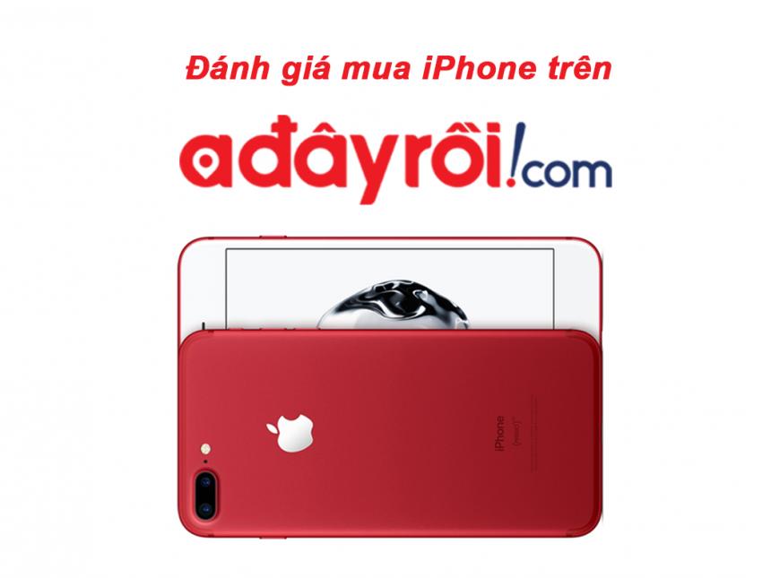 Có nên mua iPhone trên Adayroi?