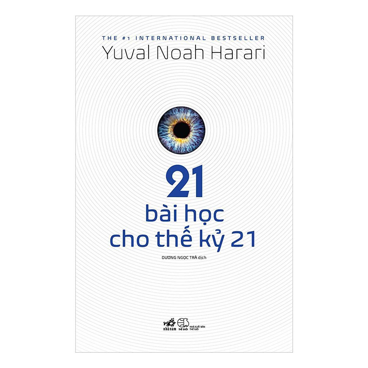 Đánh giá, review Sách 21 bài học cho thế kỷ 21 của Yuval Noah Harari