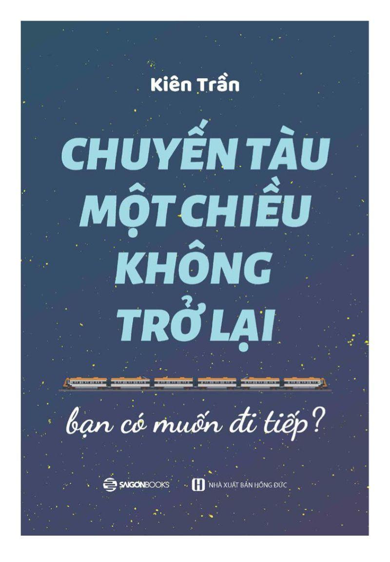 Đánh giá, review Sách Chuyến tàu một chiều không trở lại của Kiên Trần