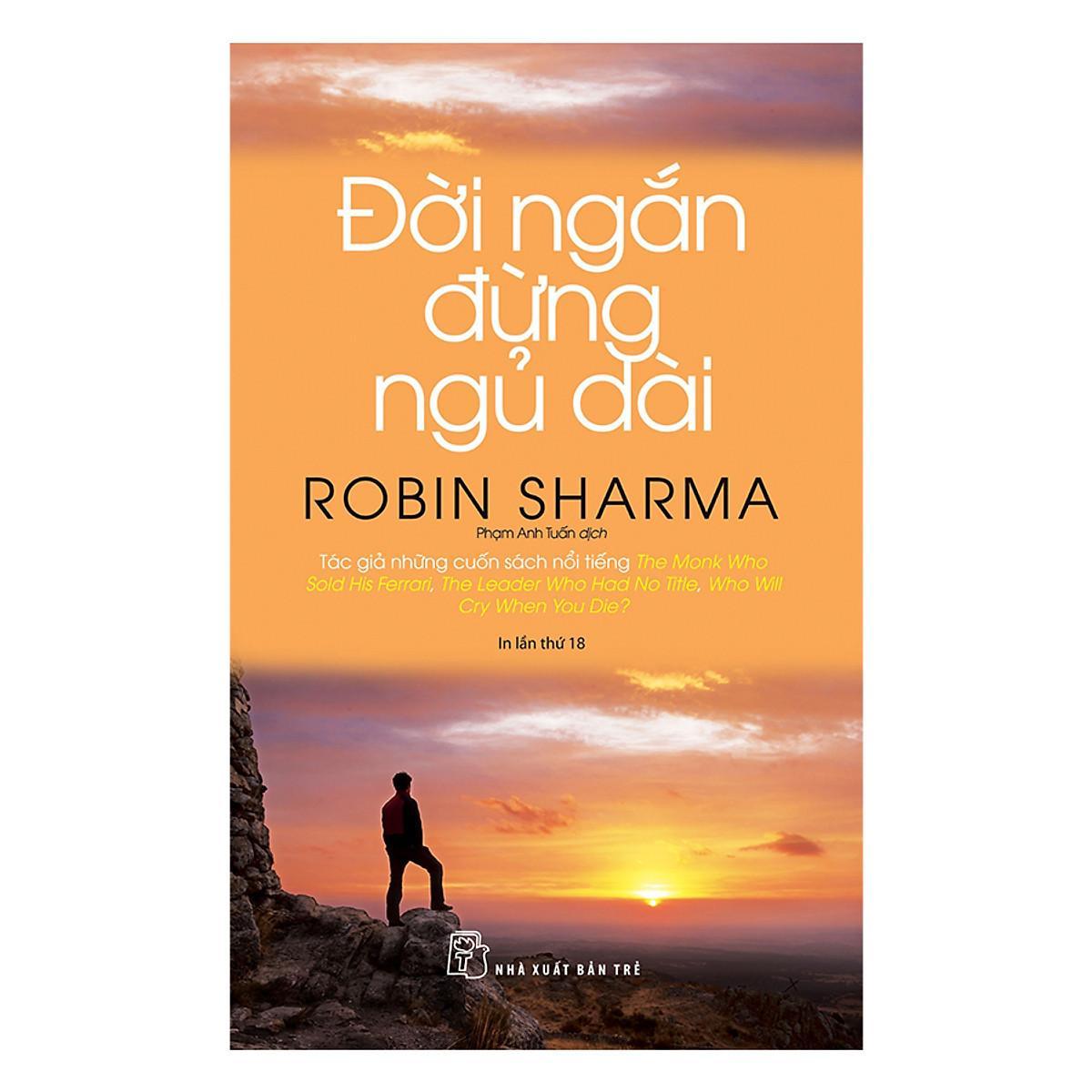 Review Sách Đời ngắn đừng ngủ dài của Robin Sharma
