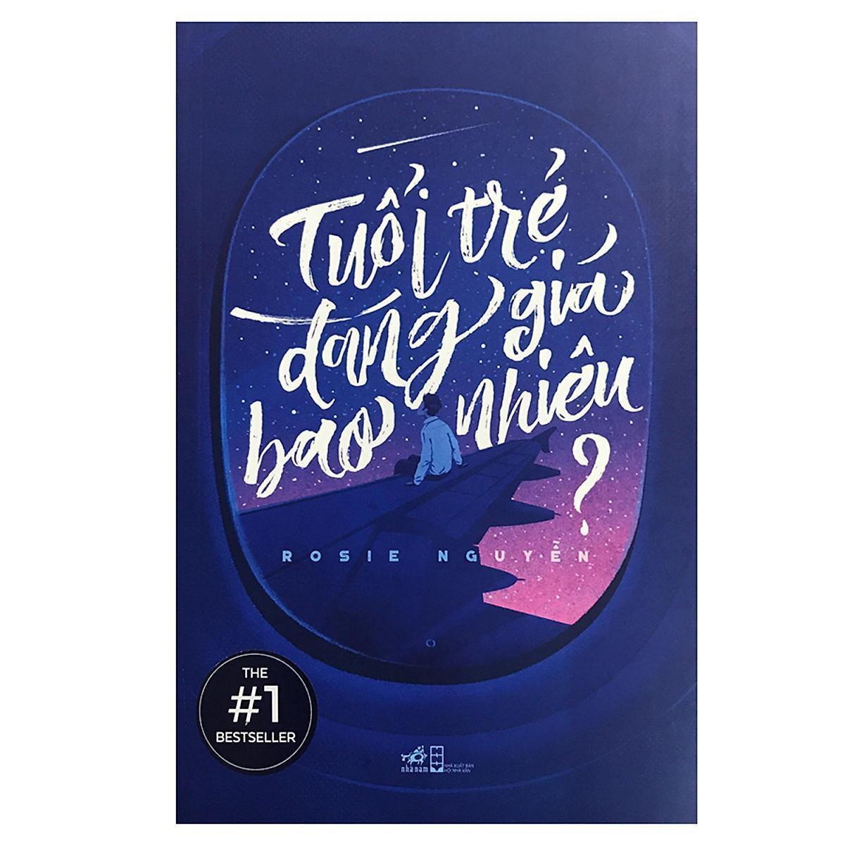 Review Sách Tuổi trẻ đáng giá bao nhiêu của Rosie Nguyễn